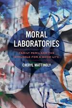 Moral Laboratories af Cheryl Mattingly