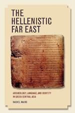 The Hellenistic Far East af Rachel Mairs