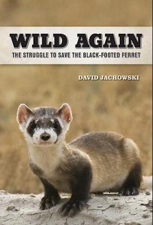 Wild Again af David S. Jachowski