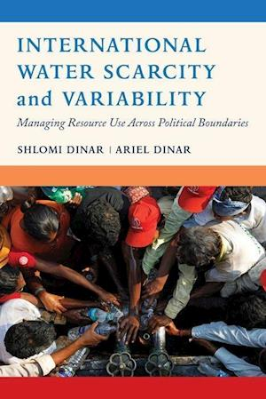 Bog, hardback International Water Scarcity and Variability af Shlomi Dinar