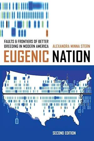 Eugenic Nation af Alexandra Minna Stern