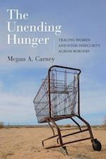 The Unending Hunger af Megan A. Carney
