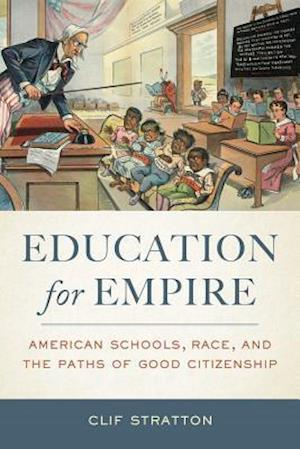 Education for Empire af Clif Stratton