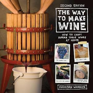 The Way to Make Wine af Sheridan Warrick