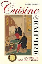 Cuisine and Empire af Rachel Laudan