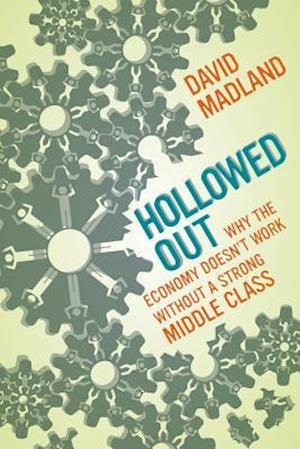 Hollowed Out af David Madland