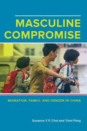 Masculine Compromise af Susanne Yuk-Ping Choi