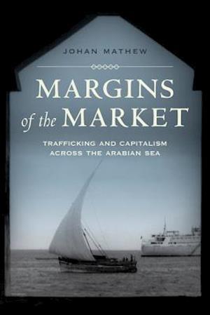 Margins of the Market af Johan Mathew