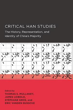 Critical Han Studies af Thomas Mullaney