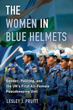 The Women in Blue Helmets af Lesley J. Pruitt