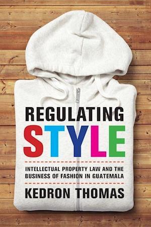 Regulating Style af Kedron Thomas