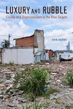 Luxury and Rubble (Asia : Local Studies/Global Themes)
