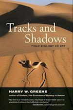 Tracks and Shadows af Harry W. Greene