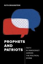 Prophets and Patriots af Ruth Braunstein