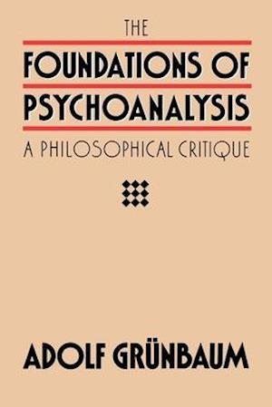 Foundations of Psychoanalysis af Adolf Grunbaum