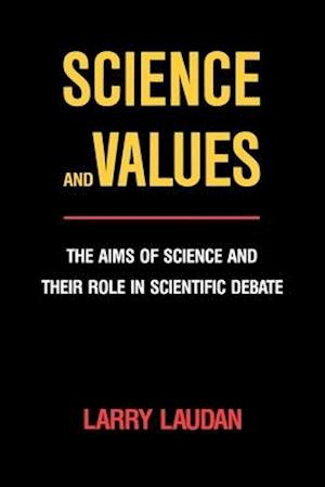 Science and Values af Larry Laudan