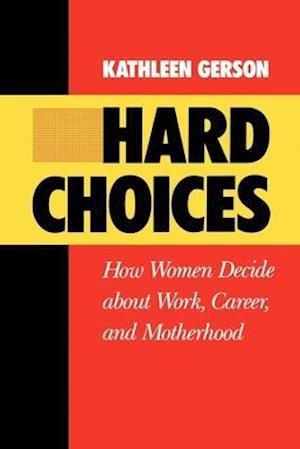 Hard Choices af Kathleen Gerson