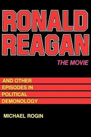 Ronald Reagan  The Movie af Michael Rogin