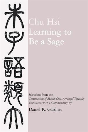 Learning to Be A Sage af Hsi Chu