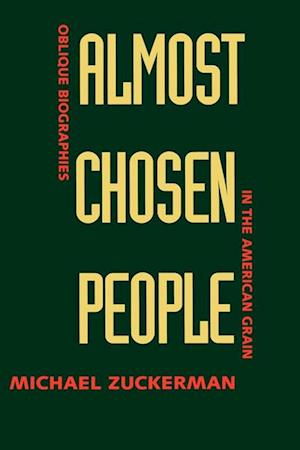 Almost Chosen People af Michael Zuckerman