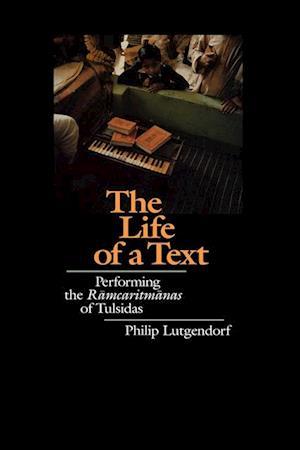 Life of a Text af Philip Lutgendorf