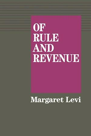Of Rule and Revenue af Margaret Levi