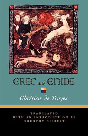 Erec and Enide af Chrétien de Troyes