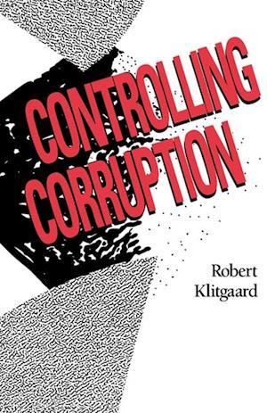 Controlling Corruption af Robert Klitgaard