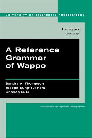 Reference Grammar of Wappo af Joseph Sung-yul Park, Sandra A. Thompson, Charles N. Li