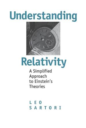 Understanding Relativity af Leo Sartori
