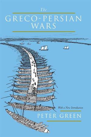 Greco-Persian Wars af Peter Green