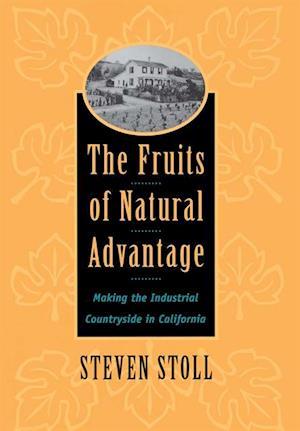 Fruits of Natural Advantage af Steven Stoll