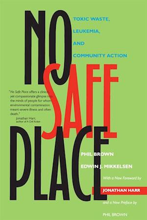 No Safe Place af Phil Brown, Edwin J. Mikkelsen