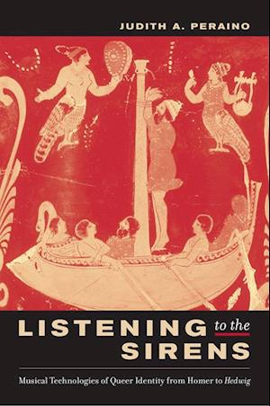 Listening to the Sirens af Judith Peraino