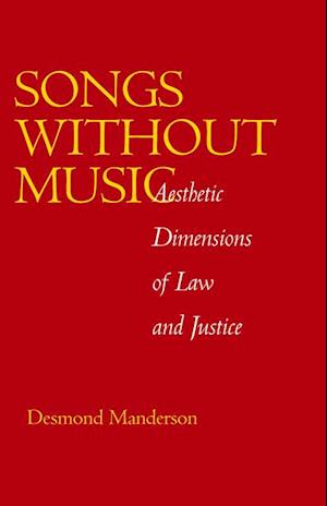 Songs without Music af Desmond Manderson
