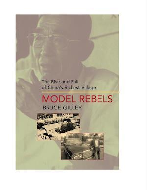 Model Rebels af Bruce Gilley