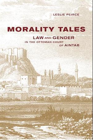 Morality Tales af Leslie Peirce