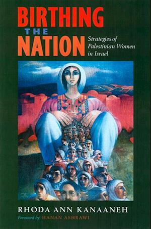 Birthing the Nation af Rhoda Kanaaneh