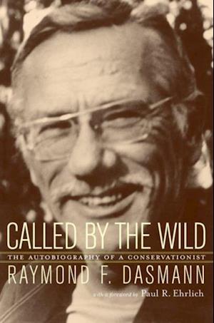 Called by the Wild af Raymond Dasmann