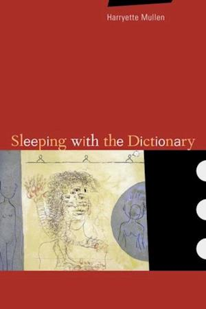 Sleeping with the Dictionary af Harryette Mullen