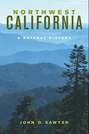 Northwest California af John O. Sawyer