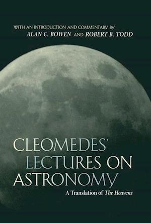 Cleomedes' Lectures on Astronomy af Cleomedes