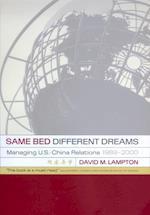 Same Bed, Different Dreams af David M. Lampton