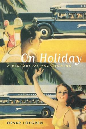 On Holiday af Orvar Lofgren