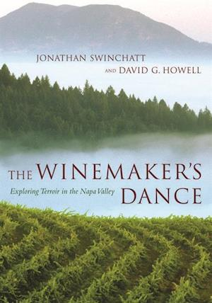 Winemaker's Dance af Jonathan Swinchatt, David G. Howell