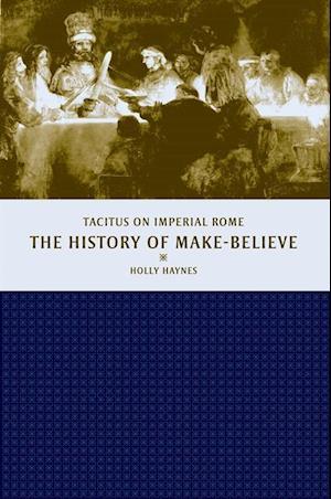 History of Make-Believe af Holly Haynes