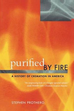Purified by Fire af Stephen Prothero