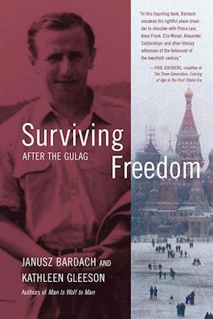 Surviving Freedom af Janusz Bardach, Kathleen Gleeson