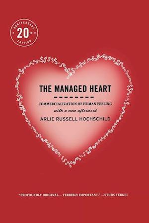 Managed Heart af Arlie Russell Hochschild
