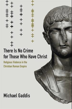 There Is No Crime for Those Who Have Christ af Michael Gaddis